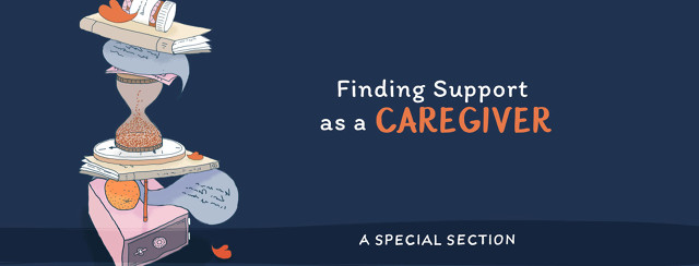Finding Support as a Caregiver: </br>A Special Section image