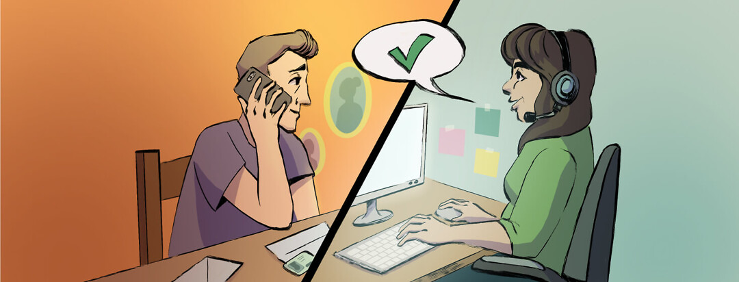 Adult male speaking on the phone with adult female at call center. Above them is a speech bubble with green check.